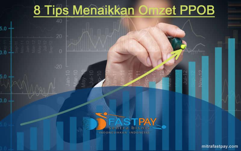 Tips Meningkatkan Omset Penjualan di Bisnis PPOB