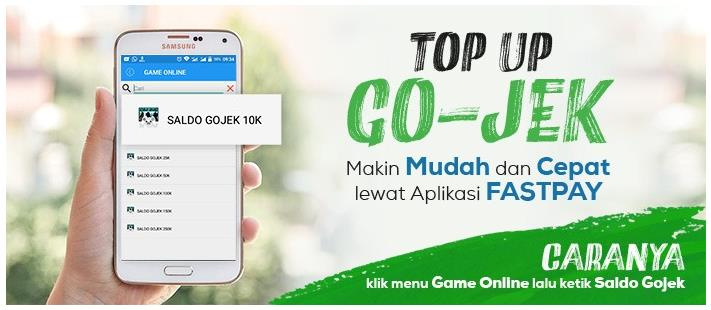 Top Up GoJek Makin Mudah & Cepat Lewat Aplikasi FASTPAY!
