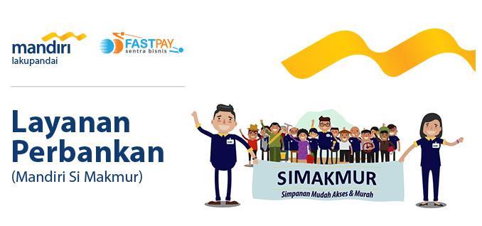 Layanan Perbankan dari Bank Mandiri Kini Bisa Diakses di Fastpay!