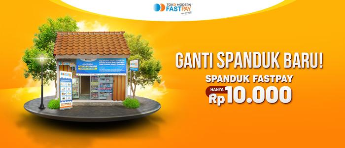 Bulan November Ganti Spanduk Fastpay Cuman 10rb!