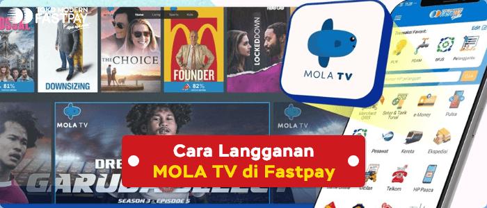 Cara Langganan MOLA TV di Fastpay